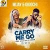 MIJAY ft. GIDOCHI - Carry Me Go