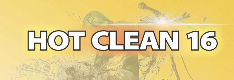 HOT CLEAN 16