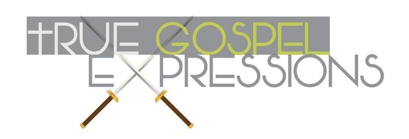 True Gospel Expressions