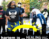 HARLEM IS . . . HEALING EXPANDS WITH MORE TRIBUTES  With Continuing Pandemic, Social Tension, There Are More Heroes