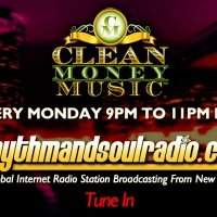 Clean Money Music on RhythmAndSoulRadio.com Mondays 9 -11pm est