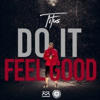 Do It Feel Good