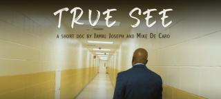 """""""True See"""" will screen at the Harlem International Film Festival"""