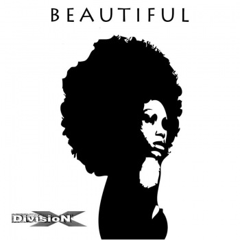 Division X - Beautiful