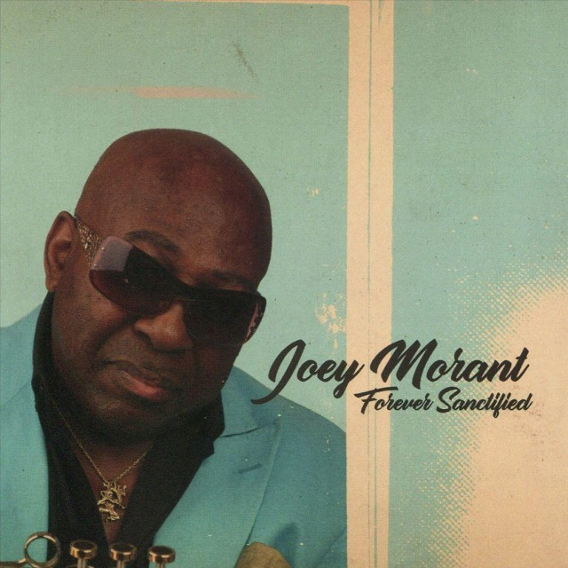 JOEY MORANT - Forever Sanctified
