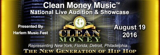 VOZA RIVERS / HARLEM MUSIC FEST HOSTS NATIONAL LAUNCH OF  CLEAN MONEY MUSIC ― THE NEW GENERATION OF HIP HOP