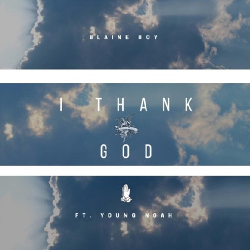 Blaine boy - I Thank God