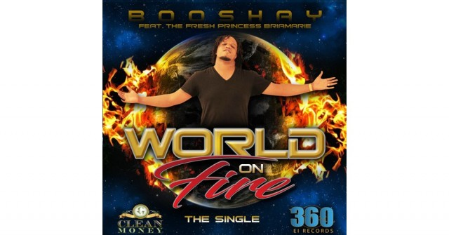 World On Fire - Bobby Booshay