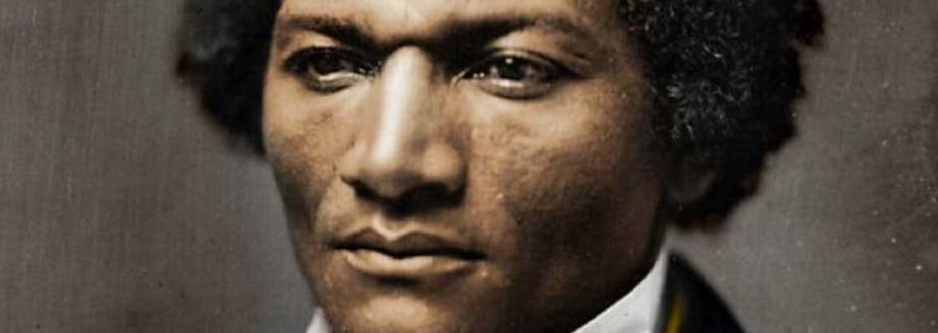 """FREDERICK DOUGLASS, """"IF THERE IS NO STRUGGLE, THERE IS NO PROGRESS"""""""