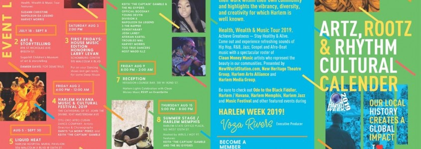 HARLEM WEEK 2019 - ARTZ, ROOTZ  & RHYTHM CULTURAL CALENDAR FEATURING CLEAN MONEY MUSIC