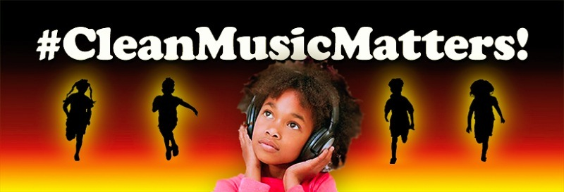 CLEAN MUSIC MATTERS CAMPAIGN