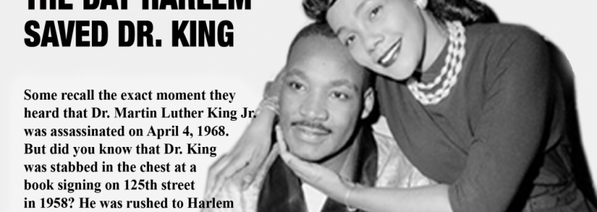 The Day Harlem Saved Dr. King - Opens Tuesday, January 15, 2018